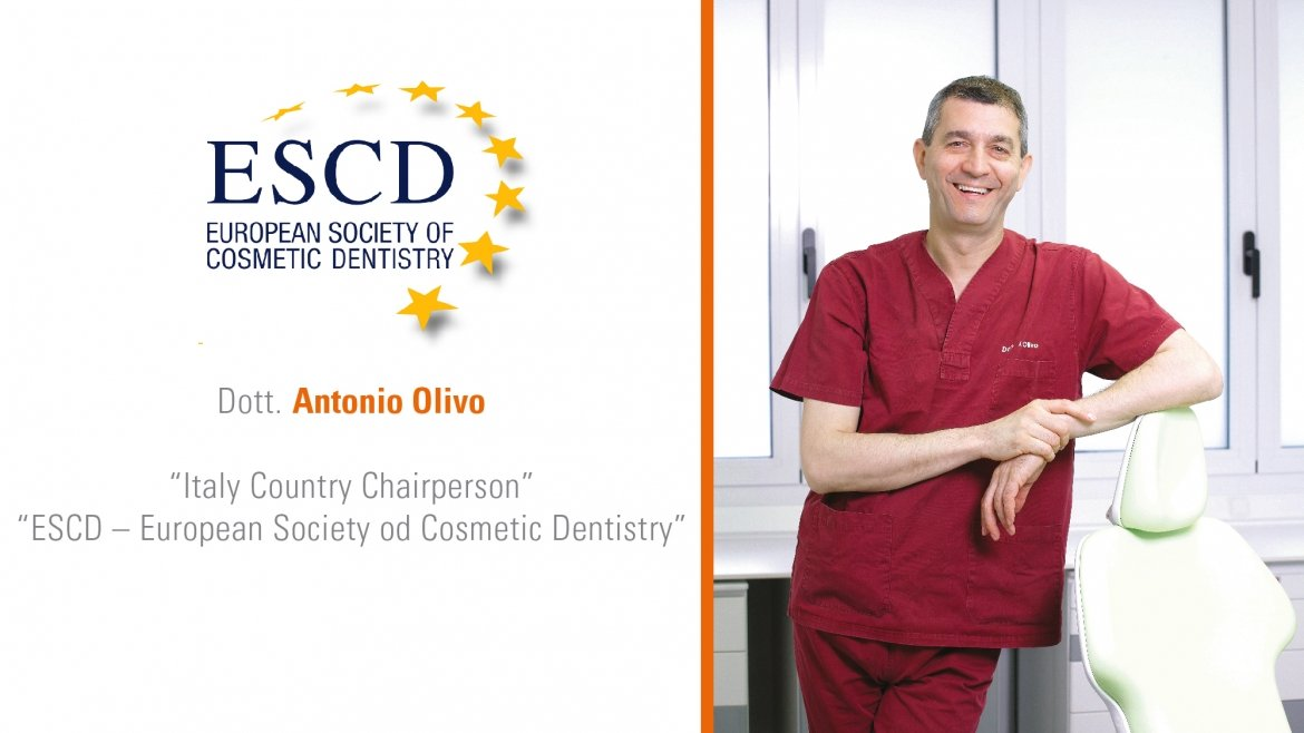 Dott. Antonio Olivo nominato Italy Chairperson dell'ESCD – European Society of Cosmetic Dentistry