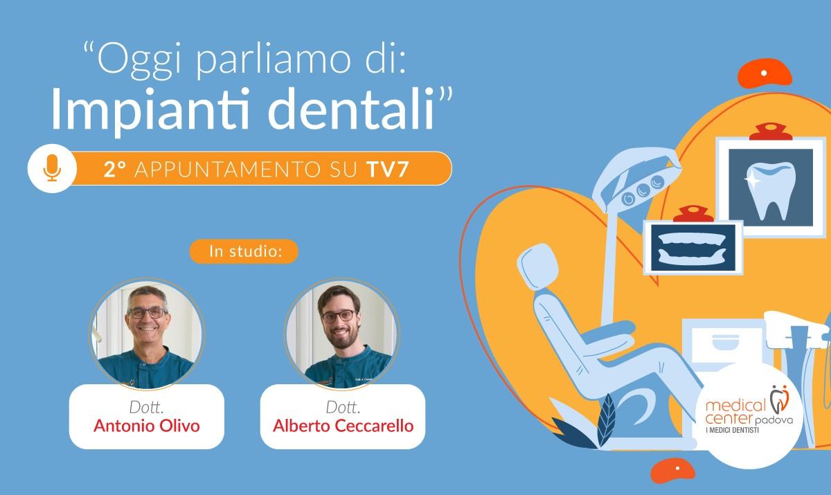 Implantologia dentale. Intervista TV agli specialisti di Medical Center Padova