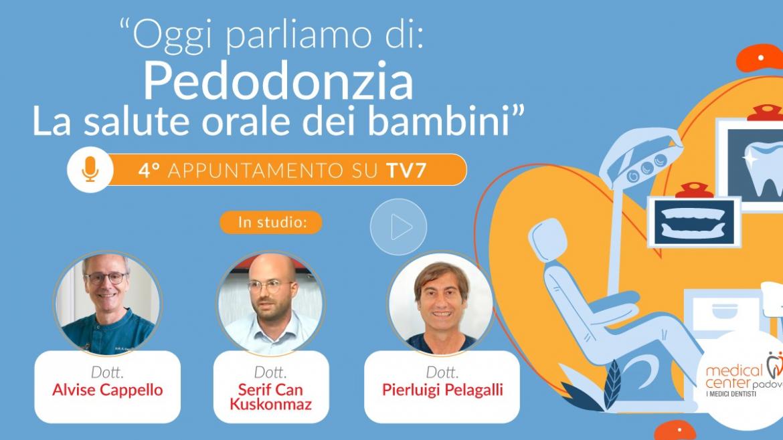 """""""La salute nella bocca del bambino"""", intervista TV agli specialisti di Medical Center Padova"""